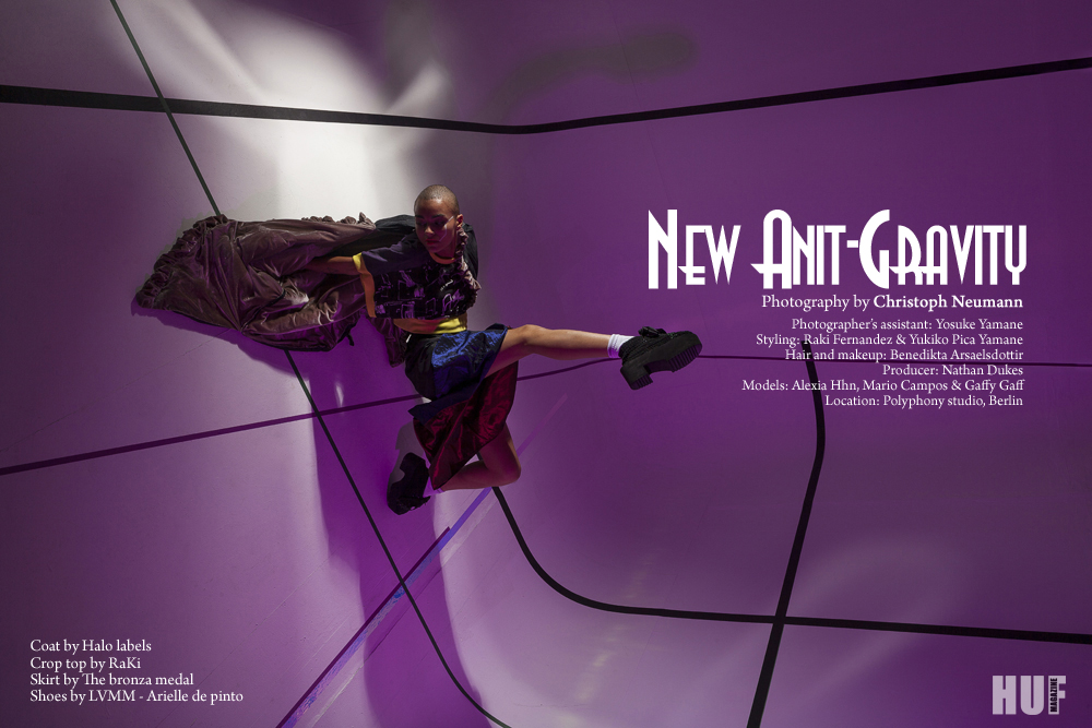 NEW ANTI-GRAVITY / Editorial for HUF magazine |